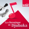 Logo of the podcast La chronique de Djubaka