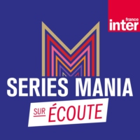Logo of the podcast Séries Mania sur écoute