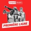 Logo of the podcast Première Ligne