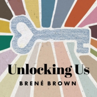 Logo du podcast Unlocking Us with Brené Brown
