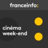 Logo of the podcast Cinéma week-end