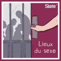 Logo of the podcast Lieux du sexe