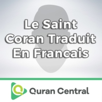 Logo of the podcast Le Saint Coran traduit en francais