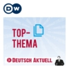 Logo of the podcast Top-Thema mit Vokabeln | Deutsch lernen | Deutsche Welle