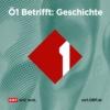Logo of the podcast Ö1 Betrifft Geschichte