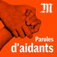 Logo of the podcast Paroles d'aidants