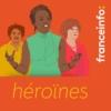 Logo of the podcast Héroïnes