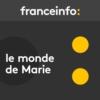 Logo of the podcast Le monde de Marie