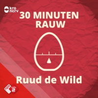 Logo of the podcast 30 MINUTEN RAUW door Ruud de Wild