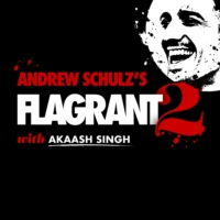 Logo du podcast Andrew Schulz's Flagrant 2 with Akaash Singh