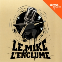 Logo of the podcast Le mike et l'enclume (avril 18)