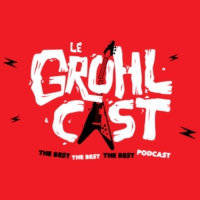 Logo of the podcast Le Grohlcast