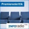 Logo of the podcast Premierenkritik | Inforadio