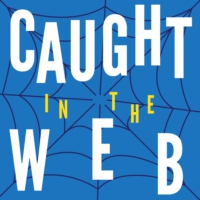 Logo of the podcast Caught In The Web