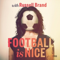 Logo du podcast Football Is Nice with Russell Brand
