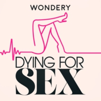 Logo of the podcast Dying For Sex