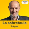 Logo of the podcast La sobretaula