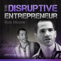 Logo of the podcast The Disruptive Entrepreneur