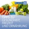 Logo du podcast Tipps zu Gesundheit, Freizeit und Ernährung