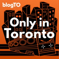 Logo of the podcast Only in Toronto