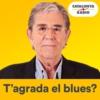 Logo of the podcast T'agrada el blues?