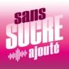 Logo du podcast Sans sucre ajouté - La 1ere
