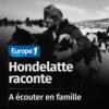 Logo of the podcast Hondelatte Raconte, les séries - A écouter en famille