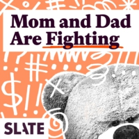 Logo du podcast Mom and Dad Are Fighting | Slate's parenting show