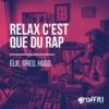 Logo of the podcast Relax c'est que du rap