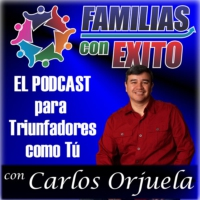 Logo of the podcast Familias con Exito