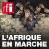Logo of the podcast L'Afrique en marche