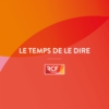 Logo du podcast Le Temps de le dire