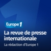 Logo du podcast La revue de presse internationale - Les correspondants d'Europe 1