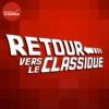 Logo du podcast Retour Vers le Classique