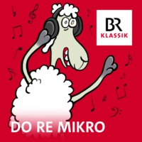 Logo du podcast Do Re Mikro - Klassik für Kinder