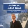 Logo of the podcast Le Réveil du Mont Blanc