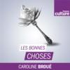 Logo of the podcast Les Bonnes choses