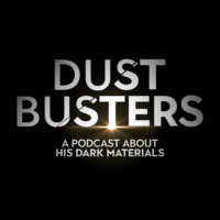 Logo of the podcast Dust Busters - A Podcast About His Dark Materials