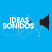 Logo of the podcast Ideas y Sonidos's tracks