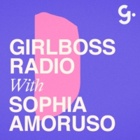 Logo of the podcast Girlboss Radio with Sophia Amoruso