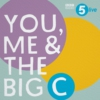 Logo of the podcast You, Me and the Big C: Putting the can in cancer