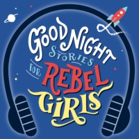 Logo du podcast Good Night Stories for Rebel Girls