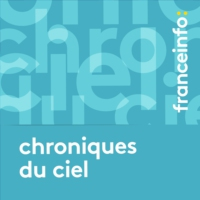 Logo of the podcast Chroniques du ciel