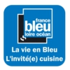Logo du podcast La vie en Bleu : l'invité(e) cuisine - France Bleu Loire Océan