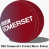 Logo du podcast BBC Somerset's Cricket Show: Extras