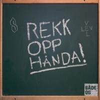 Logo of the podcast Rekk opp hånda!