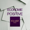 Logo du podcast CLAZZ : ECONOMIE POSITIVE