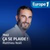 Logo of the podcast Ça se plaide !