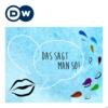 Logo of the podcast Das sagt man so! | Deutsch lernen | Deutsche Welle