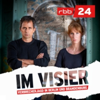 Logo of the podcast Im Visier – Verbrecherjagd in Berlin und Brandenburg | rbb24